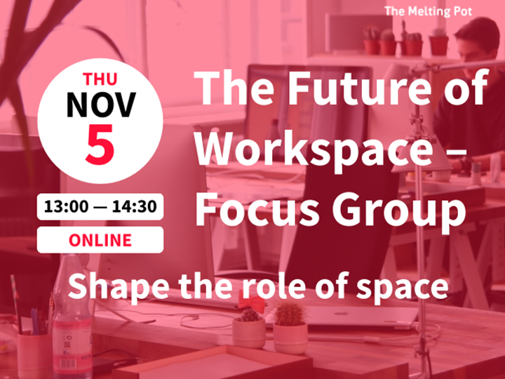 The Future of Workspace - Focus Group