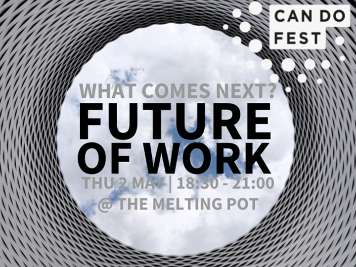 What Comes Next? Future of Work