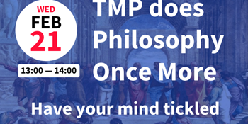 TMP does Philosophy Once More