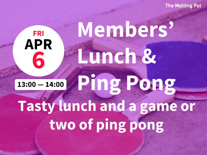 Members' Lunch and Ping Pong