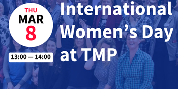 International Women's Day at TMP