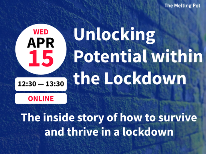 Unlocking Potential within the Lockdown